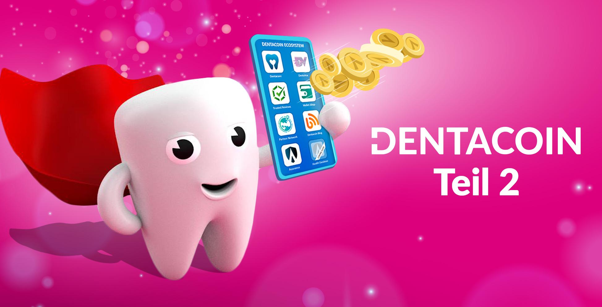 Mit Dentacoin neue Patienten gewinnen und langfristig binden